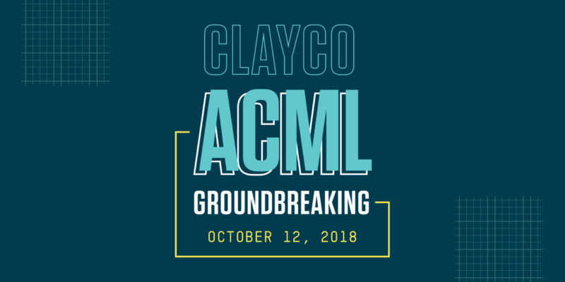 Attend Clayco ACML groundbreaking on Oct. 12