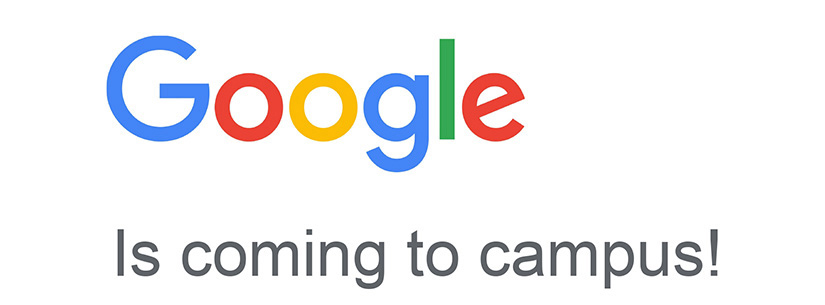 Text graphic: Google is coming to campus