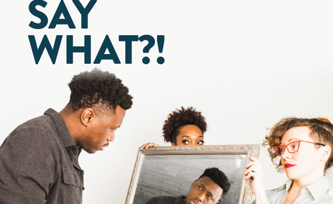Faculty, staff invited to 'Say What?!' on Feb. 13