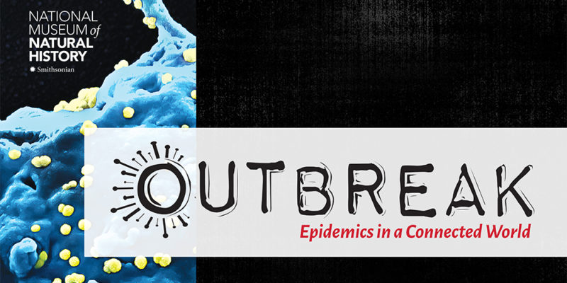 Smithsonian-sponsored exhibit on infectious disease outbreaks