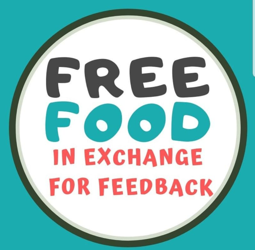 FREE FOOD IN EXCHANGE FOR FEEDBACK
