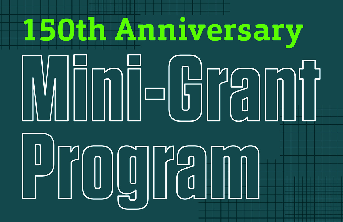 150th Anniversary Mini-Grant Program