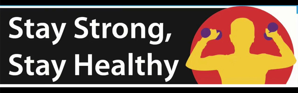 Stay Strong Stay Healthy