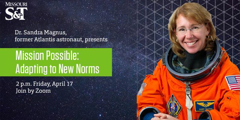 Join Dr. Sandra Magnus, former Atlantis astronaut, for April 17 webinar