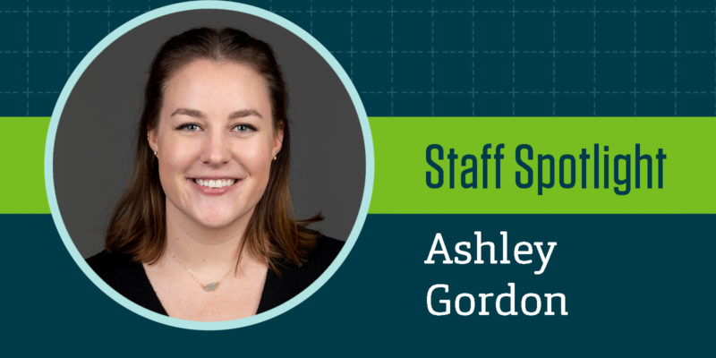 Staff Spotlight: Ashley Gordon