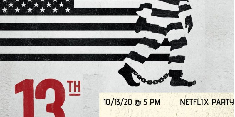 Join 13th documentary Netflix watch party
